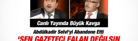 Abdülkadir Selvi ile Altan Tan Kavgası